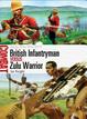 Cover of British Infantryman Vs Zulu Warrior