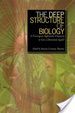Cover of The Deep Structure of Biology