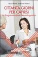 Cover of Ottanta giorni per capirsi. La programmazione neurolinguistica