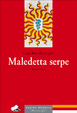 Cover of Maledetta serpe