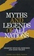 Cover of Myths and Legends of All Nations