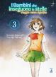 Cover of I bambini che inseguono le stelle: Viaggio verso Agartha vol. 3