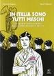 Cover of In Italia sono tutti maschi
