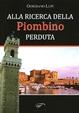 Cover of Alla ricerca della Piombino perduta