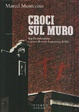Cover of Croci sul muro