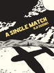 Cover of A Single Match