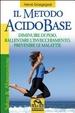 Cover of Il metodo acido-base. Diminuire di peso, rallentare l'invecchiamento, prevenire le malattie