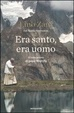 Cover of Era santo, era uomo