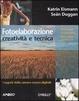 Cover of Fotoelaborazione: creatività e tecnica