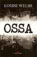 Cover of Ossa