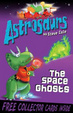 Cover of Astrosaurs: The Space Ghosts