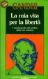 Cover of La mia vita per la libertà