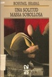 Cover of Una Solitud Massa Sorollosa
