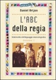 Cover of L'ABC della regia. Vol. 1
