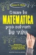 Cover of Come la matematica può salvarti la vita