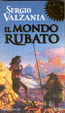 Cover of Il mondo rubato