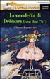 Cover of La vendetta di Debbora (con due «B»)
