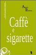 Cover of Caffè e sigarette