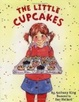 Cover of The Little Cupcakes