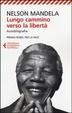 Cover of Lungo cammino verso la libertà
