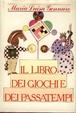 Cover of Il libro dei giochi e dei passatempi