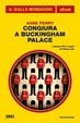 Cover of Congiura a Buckingham Palace