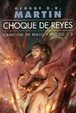 Cover of Choque de Reyes