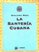 Cover of La santería cubana