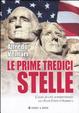 Cover of Le prime tredici stelle. L'alba di una superpotenza: gli Stati Uniti d'America