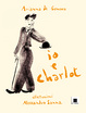 Cover of Io e Charlot