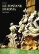 Cover of Le fontane di Roma