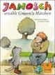 Cover of Janosch Erzahlt Grimms Marchen