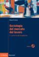 Cover of Sociologia del mercato del lavoro -  Vol. II