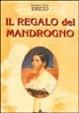 Cover of Il regalo del mandrogno