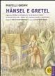 Cover of Fiabe: Hänsel e Gretel-Raperonzolo-L'oca d'oro-Storia di uno che se ne andò in cerca della paura. Con CD Audio formato MP3. Ediz. a caratteri grandi