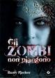 Cover of Gli zombi non piangono