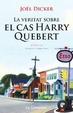 Cover of La veritat sobre el cas Harry Quebert