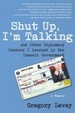 Cover of Shut Up, I'm Talking
