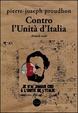 Cover of Contro l'Unità d'Italia