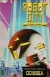 Cover of Robot City di Isaac Asimov - Libro primo - Odissea