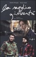 Cover of La meglio gioventù