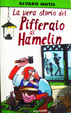 Cover of La vera storia del pifferaio di Hamelin