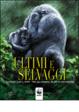 Cover of Ultimi e selvaggi