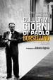 Cover of Gli ultimi giorni di Paolo Borsellino