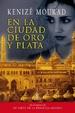 Cover of En la ciudad de oro y plata