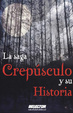Cover of Crepusculo y su historia / Twilight and History