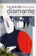Cover of La era del diamante