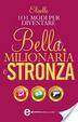 Cover of 101 modi per diventare bella, milionaria e stronza