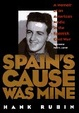Cover of Spain's Cause was Mine