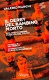 Cover of Il derby del bambino morto